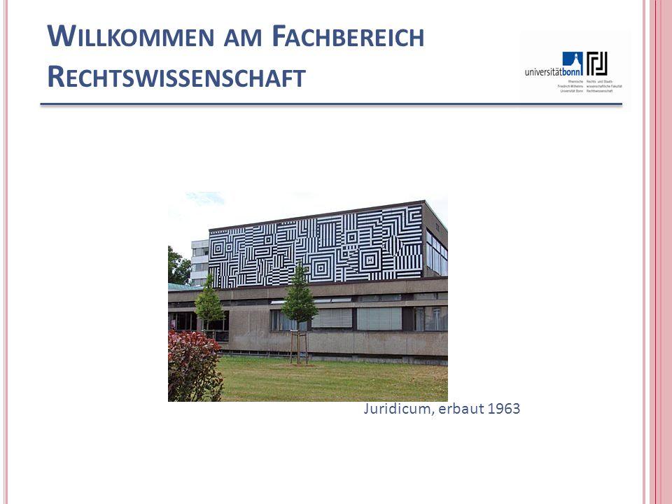 W ILLKOMMEN AM F ACHBEREICH R ECHTSWISSENSCHAFT Juridicum, erbaut 1963