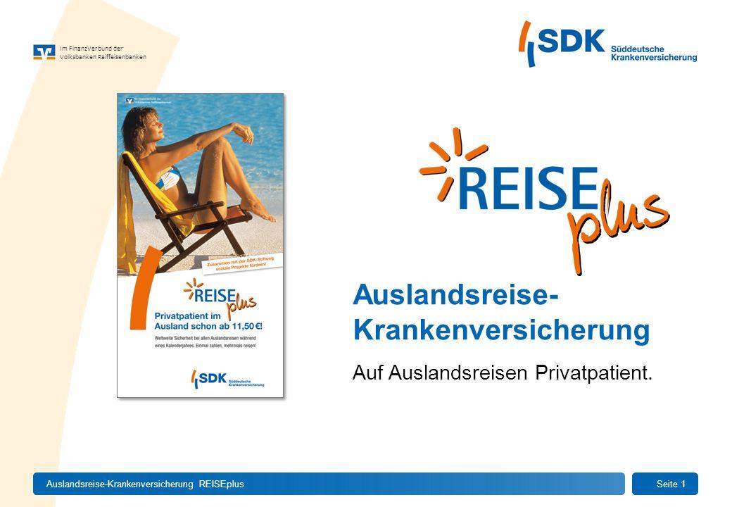 Im FinanzVerbund der Volksbanken Raiffeisenbanken Auslandsreise- Krankenversicherung Auf Auslandsreisen Privatpatient. Auslandsreise-Krankenversicheru