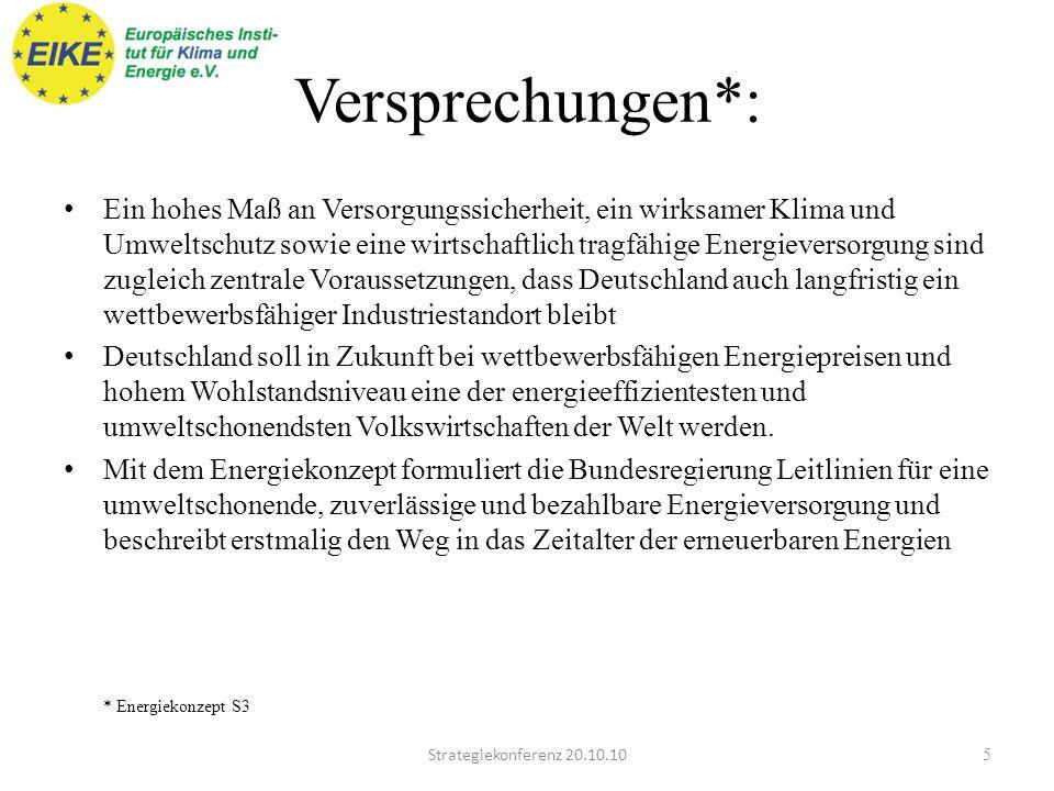 Frau Merkel Strategiekonferenz 20.10.104 Drittes Versprechen: Wir sichern die Energieversorgung.