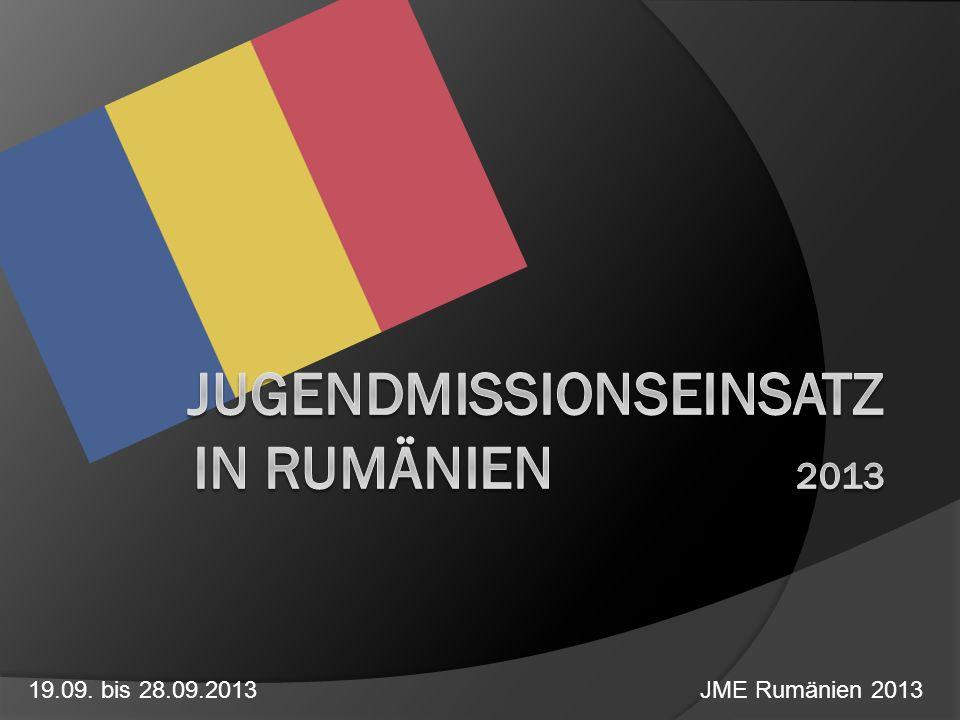 19.09. bis 28.09.2013 JME Rumänien 2013