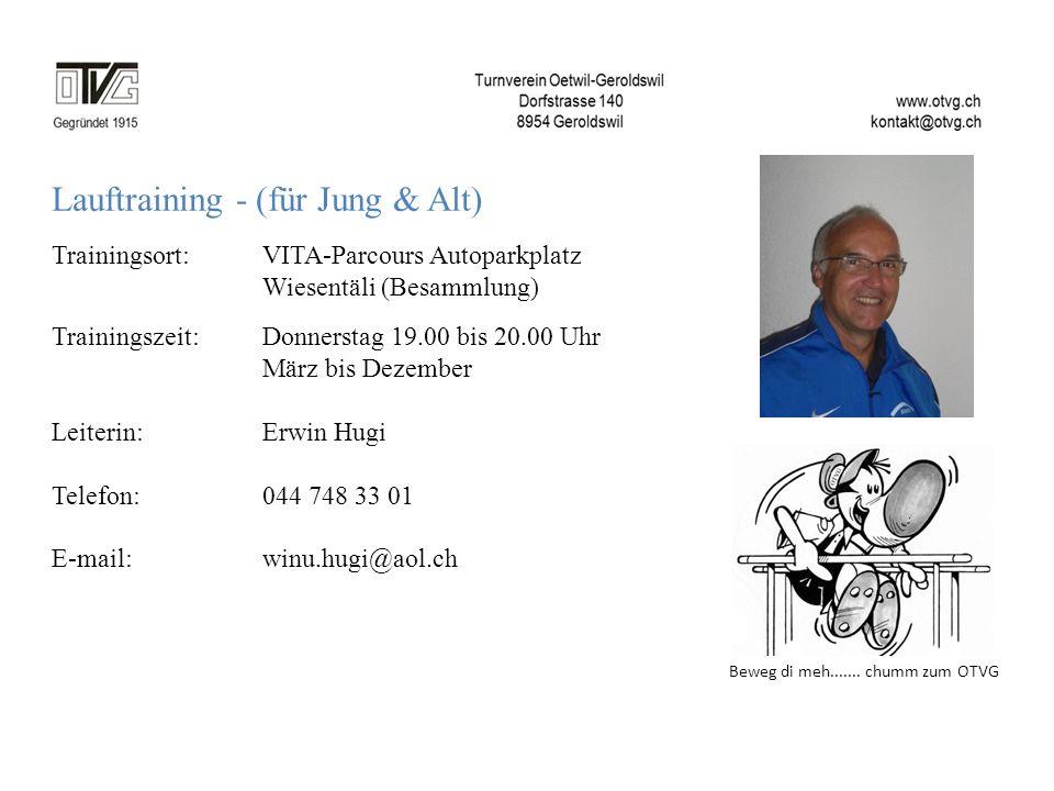 Lauftraining - (für Jung & Alt) Trainingsort: VITA-Parcours Autoparkplatz Wiesentäli (Besammlung) Trainingszeit: Donnerstag 19.00 bis 20.00 Uhr März b
