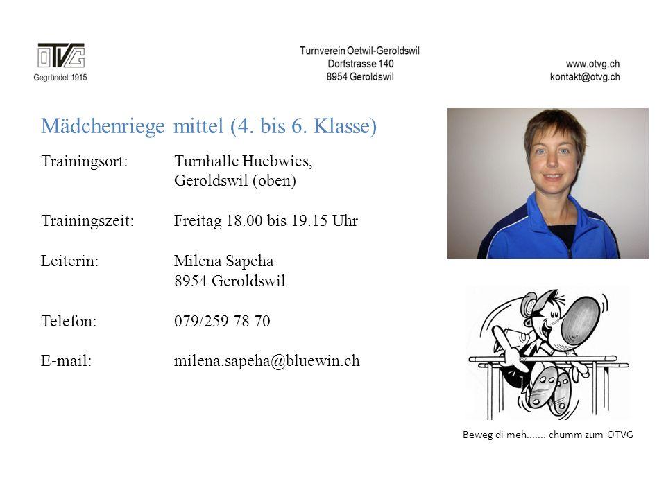 Mädchenriege mittel (4. bis 6. Klasse) Trainingsort: Turnhalle Huebwies, Geroldswil (oben) Trainingszeit: Freitag 18.00 bis 19.15 Uhr Leiterin:Milena