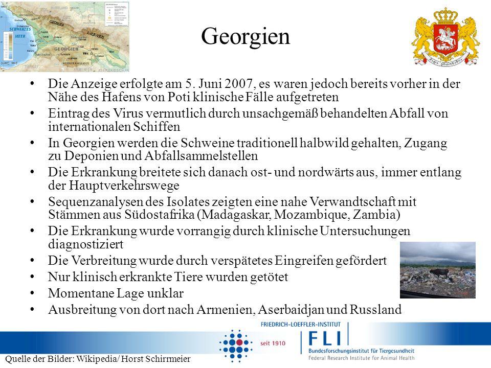 Georgien Die Anzeige erfolgte am 5. Juni 2007, es waren jedoch bereits vorher in der Nähe des Hafens von Poti klinische Fälle aufgetreten Eintrag des