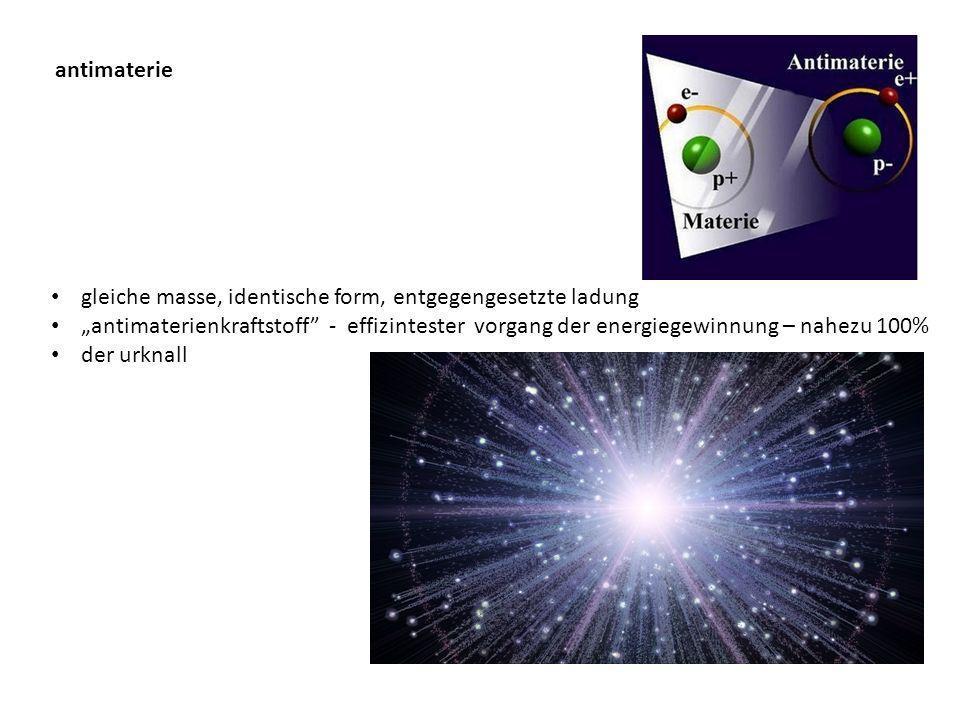 antimaterie gleiche masse, identische form, entgegengesetzte ladung antimaterienkraftstoff - effizintester vorgang der energiegewinnung – nahezu 100% der urknall