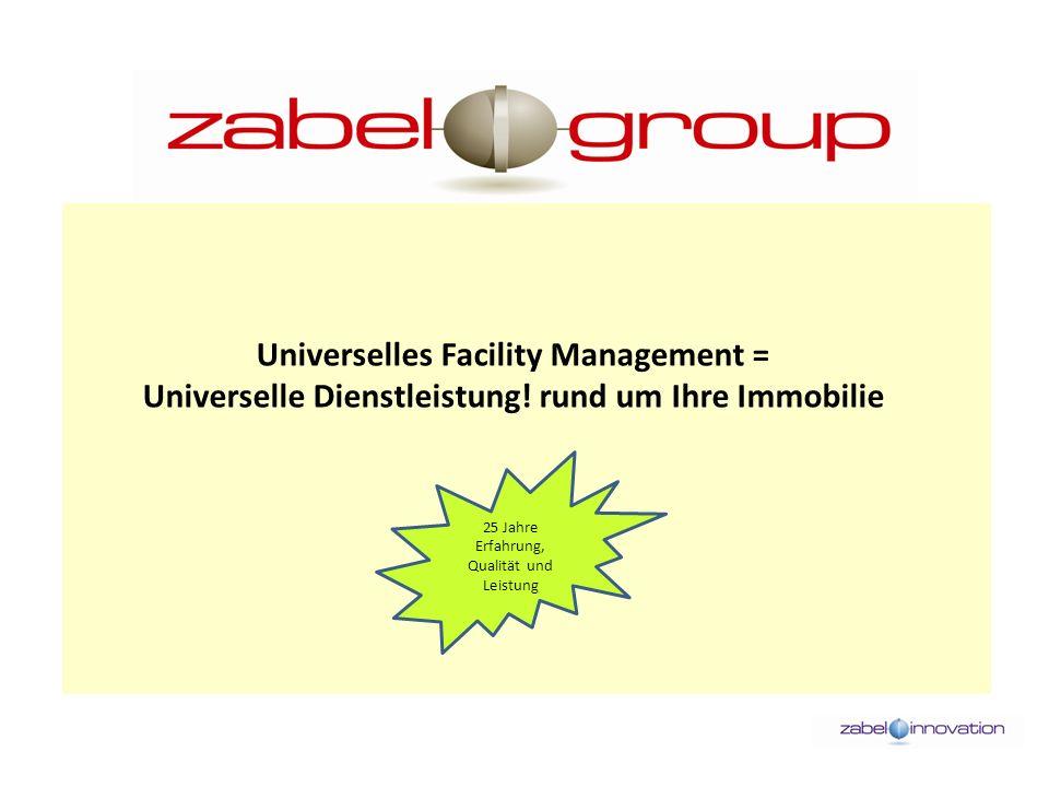 Universelles Facility Management = Universelle Dienstleistung.