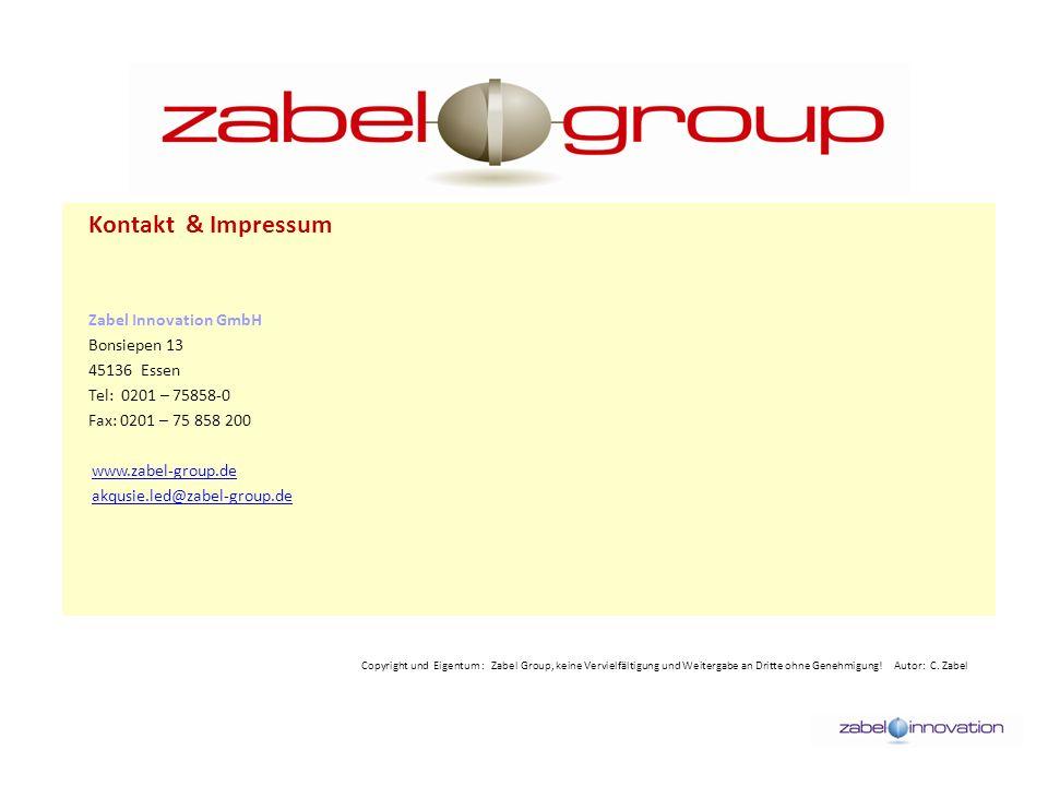 Zabel Innovation GmbH Bonsiepen 13 45136 Essen Tel: 0201 – 75858-0 Fax: 0201 – 75 858 200 www.zabel-group.de akqusie.led@zabel-group.de Kontakt & Impr