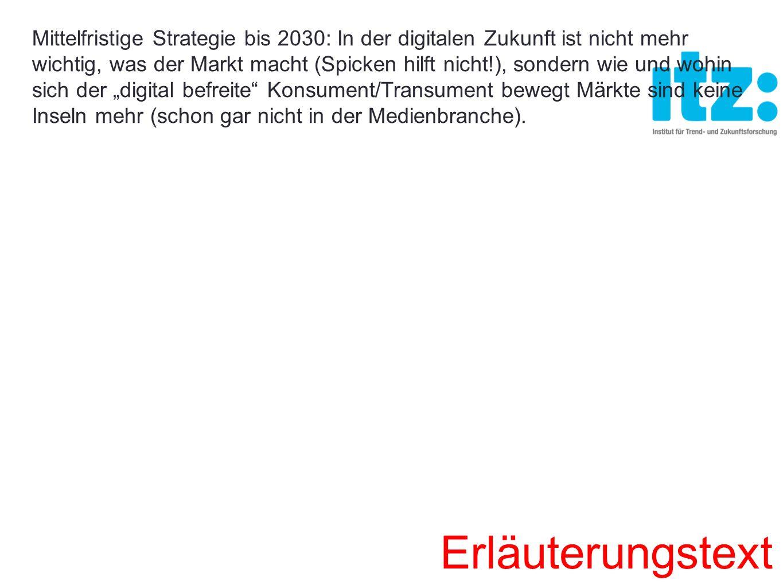 Mittelfristige Strategie bis 2030: In der digitalen Zukunft ist nicht mehr wichtig, was der Markt macht (Spicken hilft nicht!), sondern wie und wohin