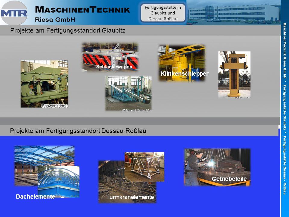 Klinkenschlepper Schlackewagen Fertigungsstätte in Glaubitz und Dessau-Roßlau Projekte am Fertigungsstandort Glaubitz MaschinenTechnik Riesa GmbH * Fe