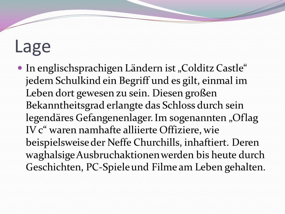 Lage In englischsprachigen Ländern ist Colditz Castle jedem Schulkind ein Begriff und es gilt, einmal im Leben dort gewesen zu sein. Diesen großen Bek