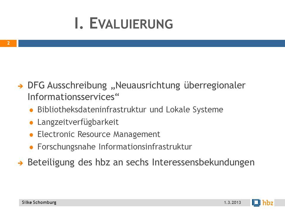 Silke Schomburg (L IBRARY O PERATING S YSTEM ) - Z IELE 23 1.3.2013 2. N ATIONALE E RSCHLIEßUNG