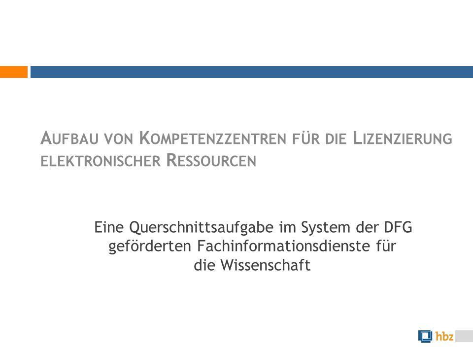 Eine Querschnittsaufgabe im System der DFG geförderten Fachinformationsdienste für die Wissenschaft