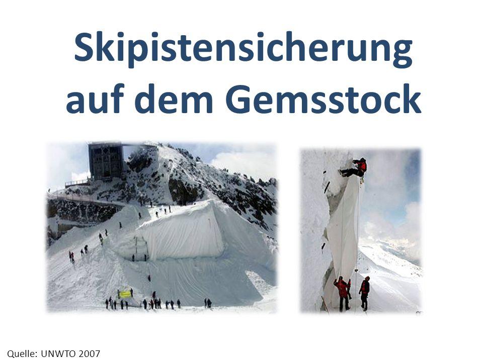 Skipistensicherung auf dem Gemsstock Quelle: UNWTO 2007