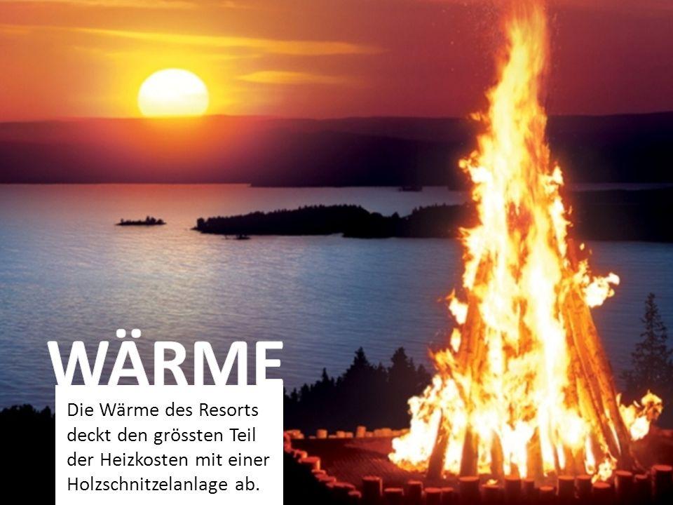 Die Wärme des Resorts deckt den grössten Teil der Heizkosten mit einer Holzschnitzelanlage ab.