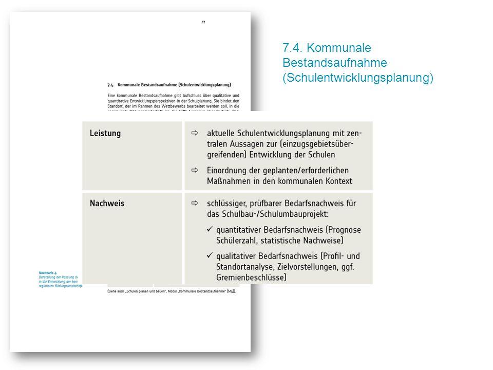 7.4. Kommunale Bestandsaufnahme (Schulentwicklungsplanung)