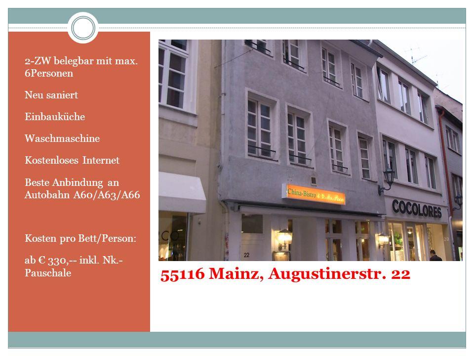 55116 Mainz, Augustinerstr. 22 2-ZW belegbar mit max. 6Personen Neu saniert Einbauküche Waschmaschine Kostenloses Internet Beste Anbindung an Autobahn