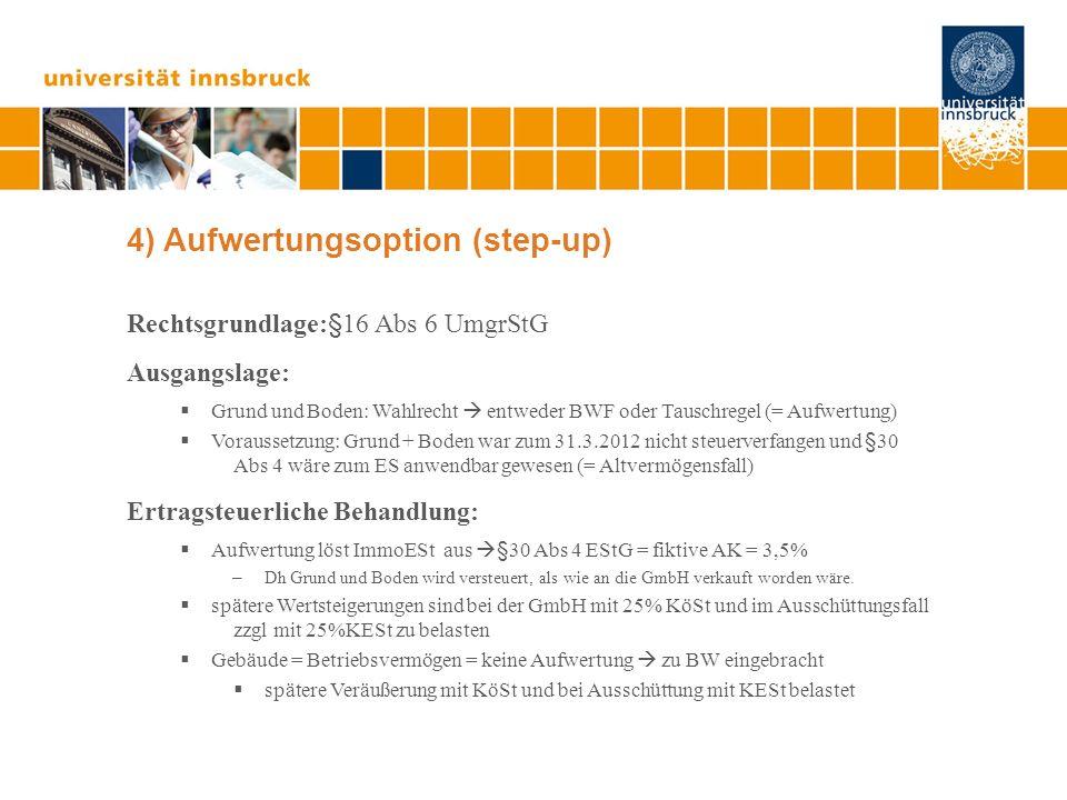 5) GmbH & Co KG I Optimierungsmodell: GmbH & Co KG 1.Gründung einer GmbH 2.Zusammenschluss nach Art IV UmgrStG mit GmbH und EU-Betrieb zu einer GmbH & Co KG 3.Einbringung der KG-Beteiligung in seine GmbH nach Art III UmgrStG