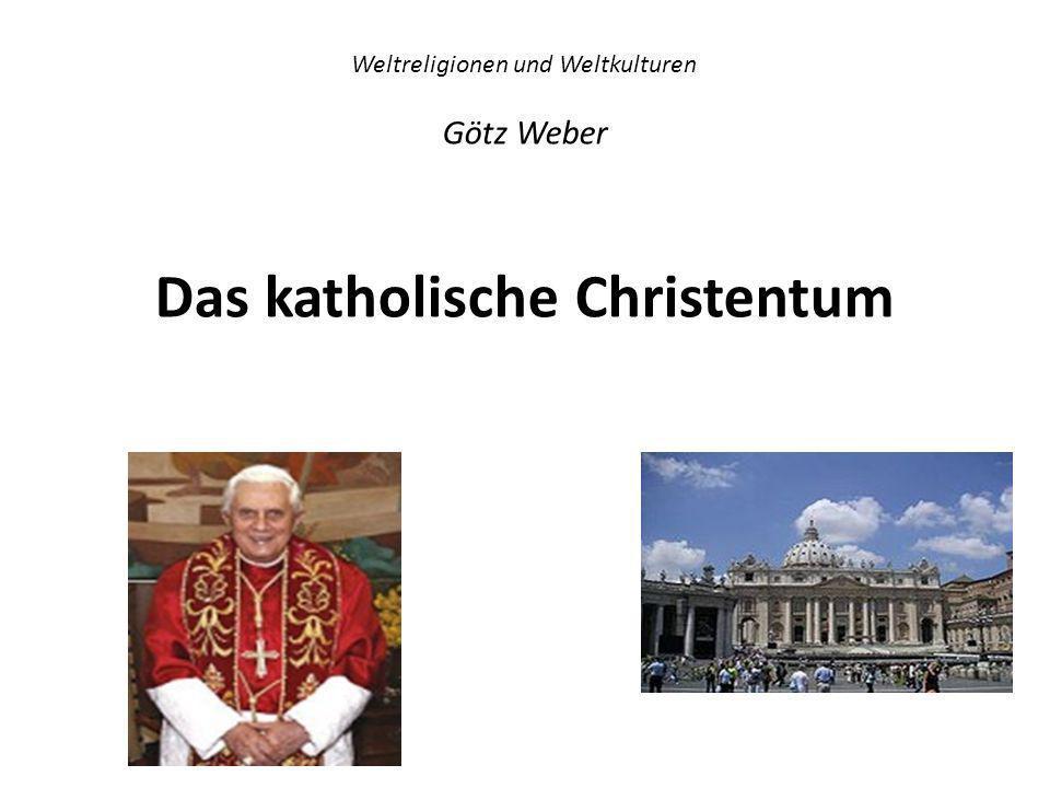 Das katholische Christentum Das frühe Christentum bis zur Konstantinischen Wende Das Christentum im 4.