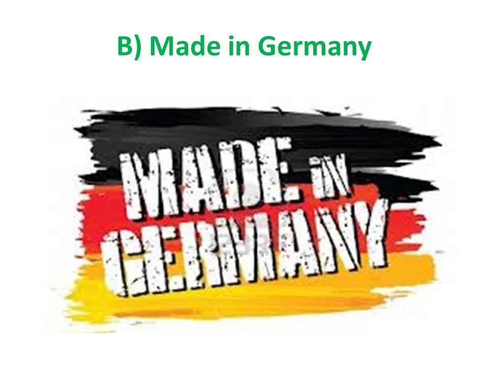 Made in Germany => zahlreiche Dienstleistungen und starke Qualität.