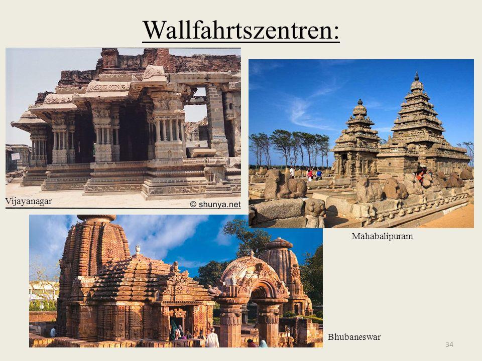 Wallfahrtszentren: 34 Mahabalipuram Bhubaneswar Vijayanagar