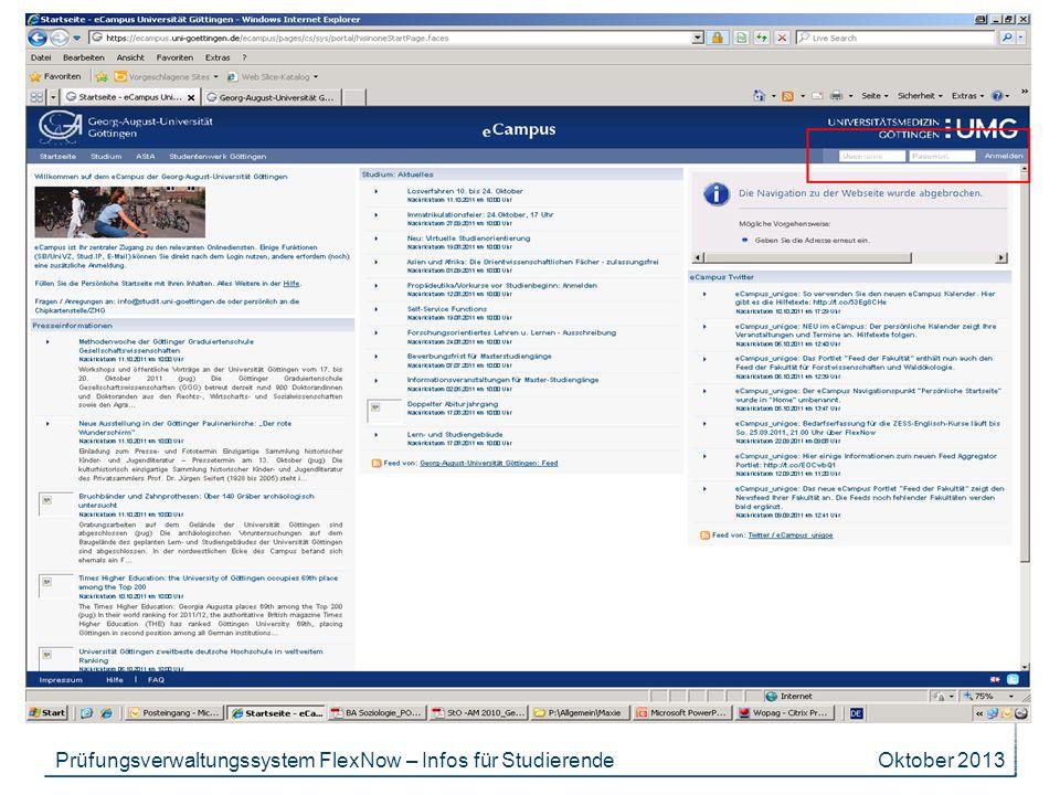 Oktober 2013Prüfungsverwaltungssystem FlexNow – Infos für Studierende
