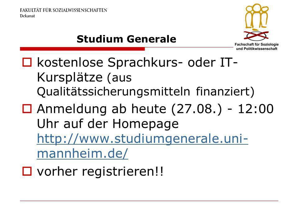 Studium Generale kostenlose Sprachkurs- oder IT- Kursplätze (aus Qualitätssicherungsmitteln finanziert) Anmeldung ab heute (27.08.) - 12:00 Uhr auf de