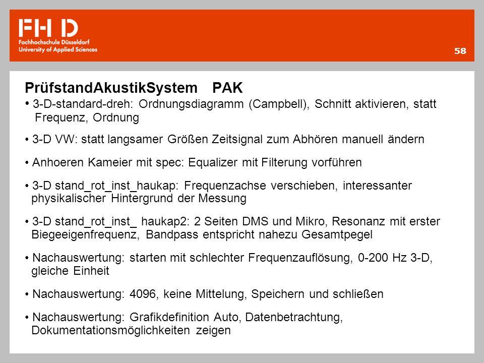58 PrüfstandAkustikSystem PAK 3-D-standard-dreh: Ordnungsdiagramm (Campbell), Schnitt aktivieren, statt Frequenz, Ordnung 3-D VW: statt langsamer Größ