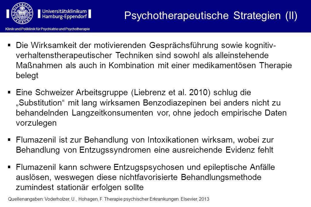 Klinik und Poliklinik für Psychiatrie und Psychotherapie Die Wirksamkeit der motivierenden Gesprächsführung sowie kognitiv- verhaltenstherapeutischer