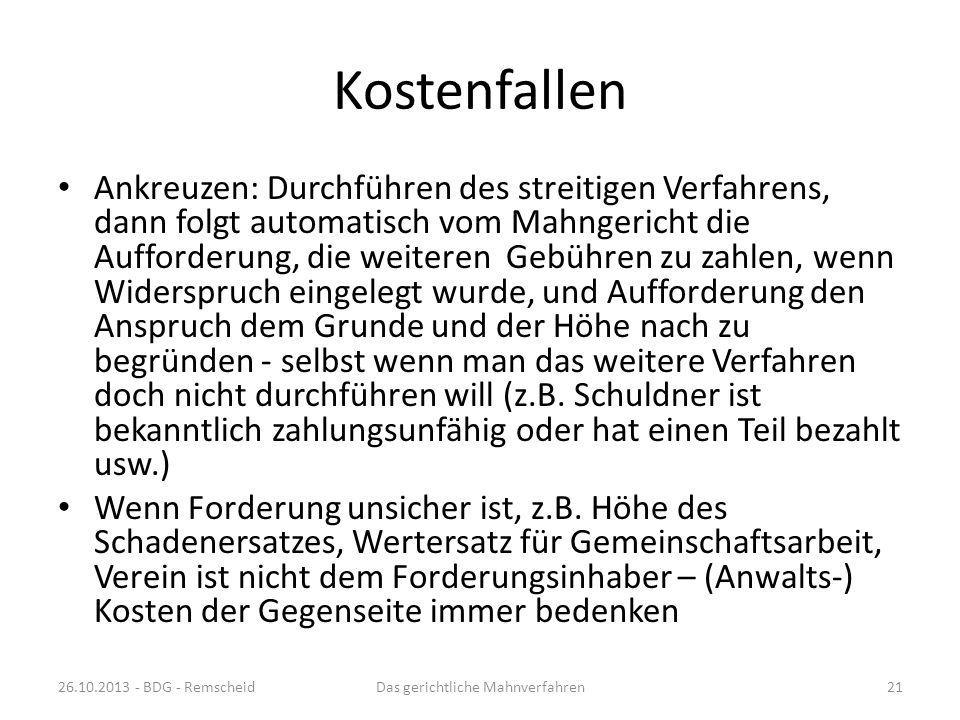 Gerichtskosten 26.10.2013 - BDG - RemscheidDas gerichtliche Mahnverfahren20 Die Höhe der Gerichtskosten hat sich zum 01.08.2013 geändert Überblick übe