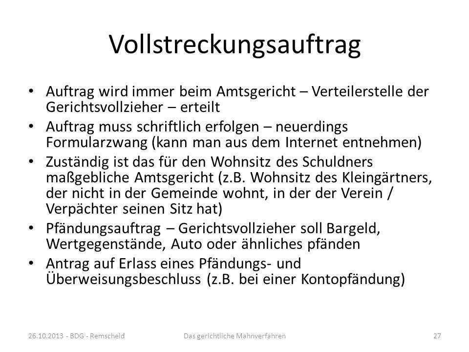 Vollstreckungsbescheid sieht ungefähr so aus: 26.10.2013 - BDG - RemscheidDas gerichtliche Mahnverfahren26