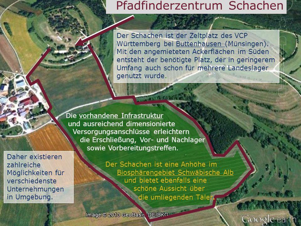 Pfadfinderzentrum Schachen Der Schachen ist der Zeltplatz des VCP Württemberg bei Buttenhausen (Münsingen). Mit den angemieteten Ackerflächen im Süden