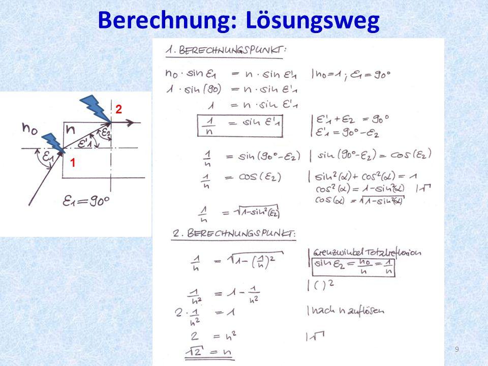 Berechnung: Lösungsweg 9 1 2