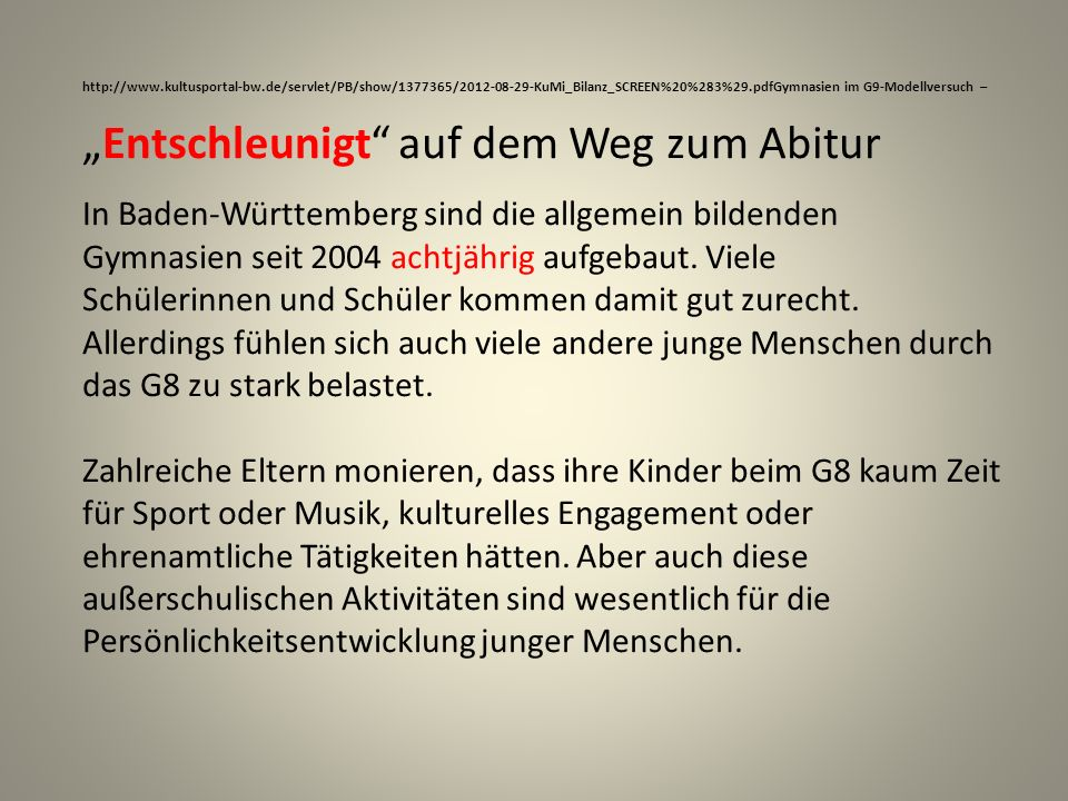 http://www.kultusportal-bw.de/servlet/PB/show/1377365/2012-08-29-KuMi_Bilanz_SCREEN%20%283%29.pdfGymnasien im G9-Modellversuch – Entschleunigt auf dem