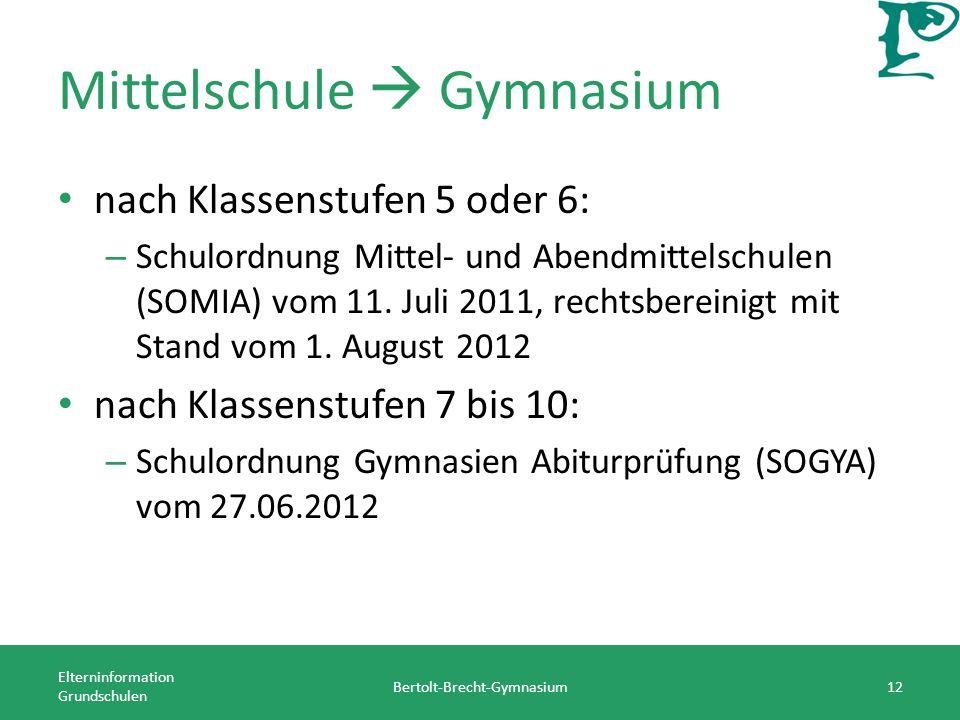 Mittelschule Gymnasium nach Klassenstufen 5 oder 6: – Schulordnung Mittel- und Abendmittelschulen (SOMIA) vom 11. Juli 2011, rechtsbereinigt mit Stand