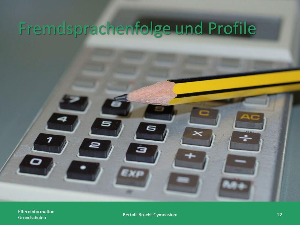 Fremdsprachenfolge und Profile Elterninformation Grundschulen Bertolt-Brecht-Gymnasium22