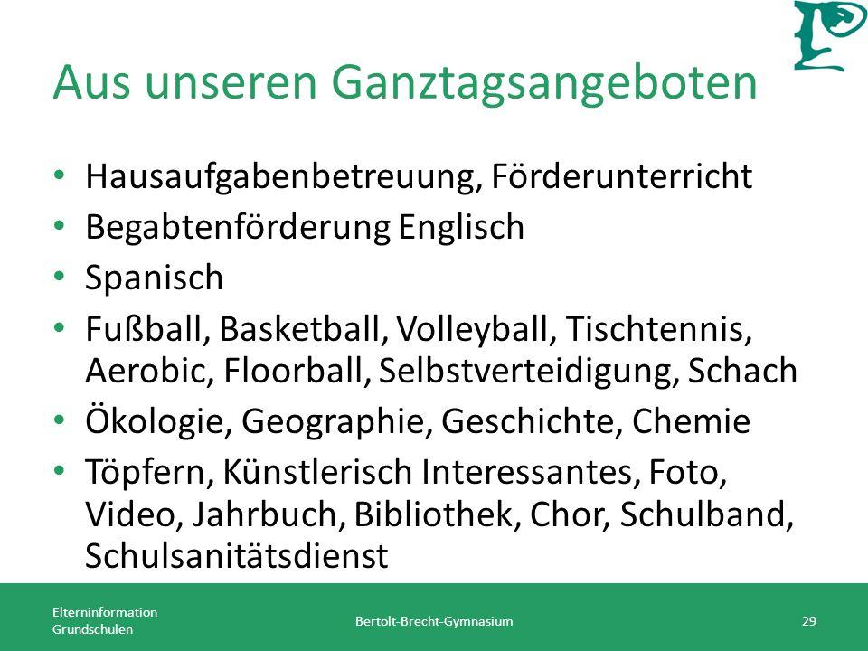 Aus unseren Ganztagsangeboten Hausaufgabenbetreuung, Förderunterricht Begabtenförderung Englisch Spanisch Fußball, Basketball, Volleyball, Tischtennis