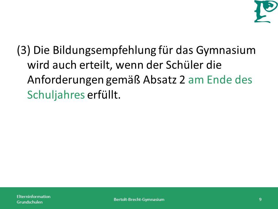 Besonderheiten am Bertolt-Brecht-Gymnasium Elterninformation Grundschulen Bertolt-Brecht-Gymnasium20