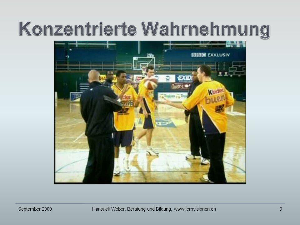 September 2009Hansueli Weber, Beratung und Bildung, www.lernvisionen.ch9