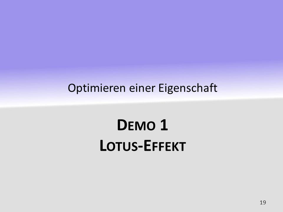 D EMO 1 L OTUS -E FFEKT Optimieren einer Eigenschaft 19