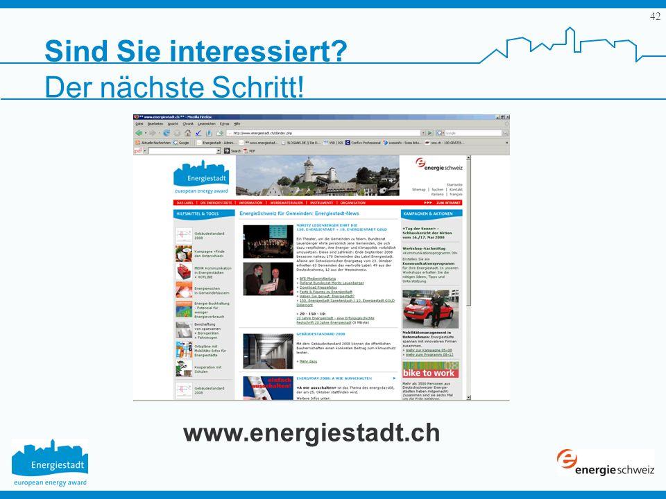 42 Sind Sie interessiert? Der nächste Schritt! www.energiestadt.ch