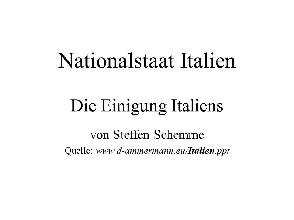 Italienischer Einheitsstaat Anschluss der Teilstaaten an Piemont- Sardinien aus den 1848 festgelegten Statuten von Piemont-Sardinien entsteht die Verfassung der neuen konstitutionell-parlamentarischen Monarchie Italiens