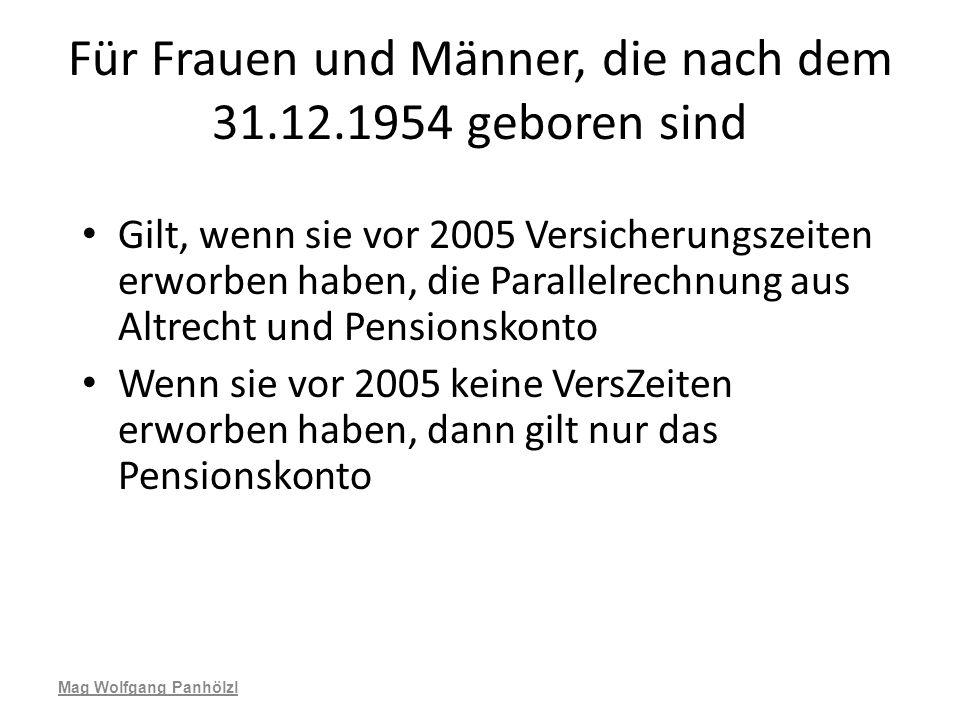 Für Frauen und Männer, die nach dem 31.12.1954 geboren sind Gilt, wenn sie vor 2005 Versicherungszeiten erworben haben, die Parallelrechnung aus Altre