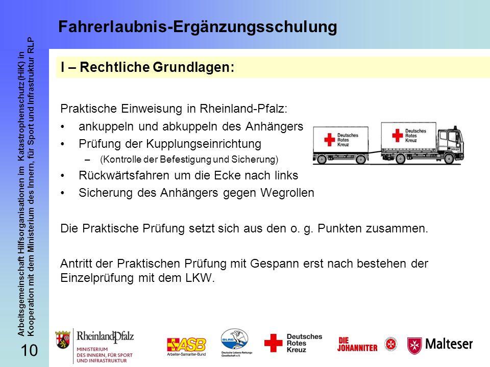 10 Arbeitsgemeinschaft Hilfsorganisationen im Katastrophenschutz (HiK) in Kooperation mit dem Ministerium des Innern, für Sport und Infrastruktur RLP