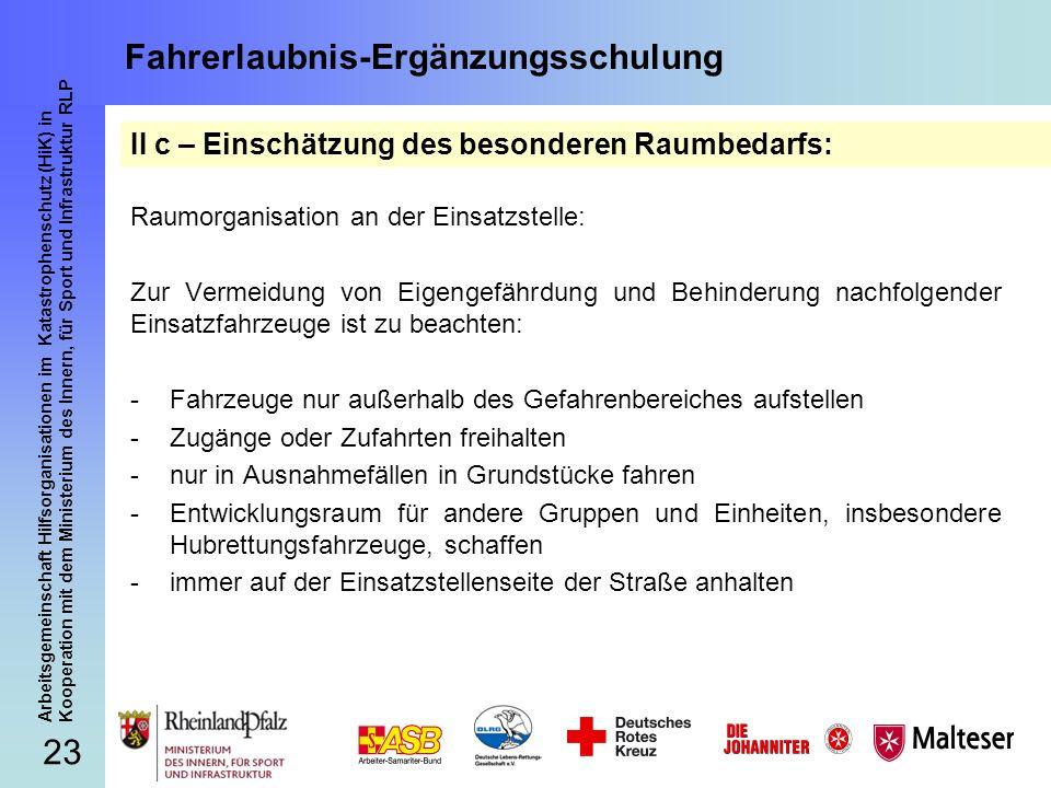 23 Arbeitsgemeinschaft Hilfsorganisationen im Katastrophenschutz (HiK) in Kooperation mit dem Ministerium des Innern, für Sport und Infrastruktur RLP