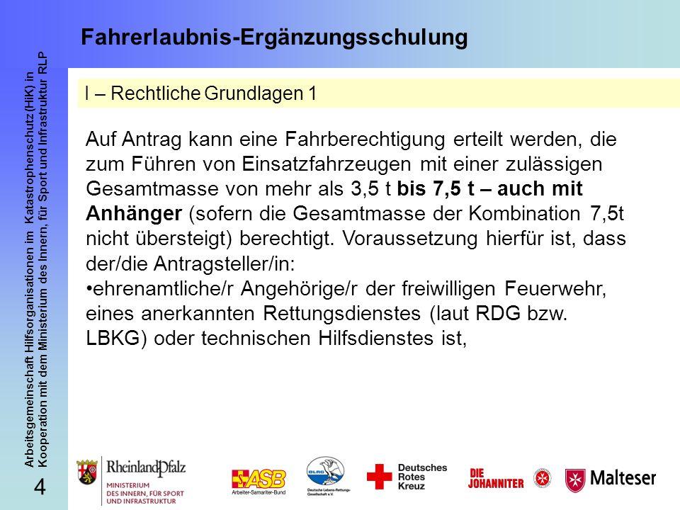 4 Arbeitsgemeinschaft Hilfsorganisationen im Katastrophenschutz (HiK) in Kooperation mit dem Ministerium des Innern, für Sport und Infrastruktur RLP F