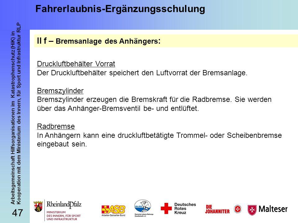 47 Arbeitsgemeinschaft Hilfsorganisationen im Katastrophenschutz (HiK) in Kooperation mit dem Ministerium des Innern, für Sport und Infrastruktur RLP