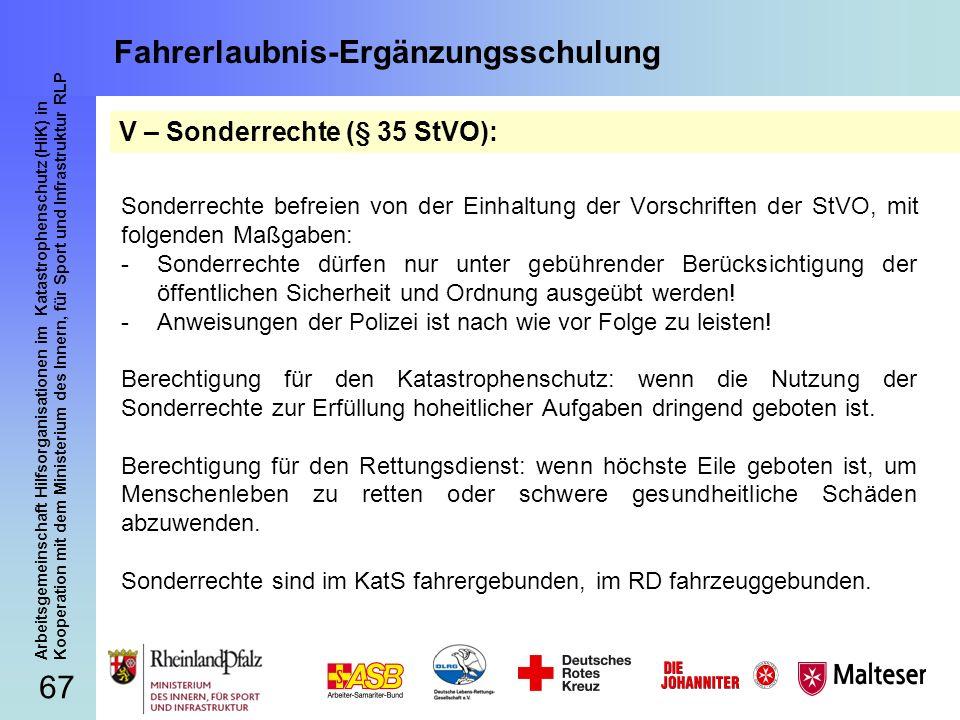 67 Arbeitsgemeinschaft Hilfsorganisationen im Katastrophenschutz (HiK) in Kooperation mit dem Ministerium des Innern, für Sport und Infrastruktur RLP
