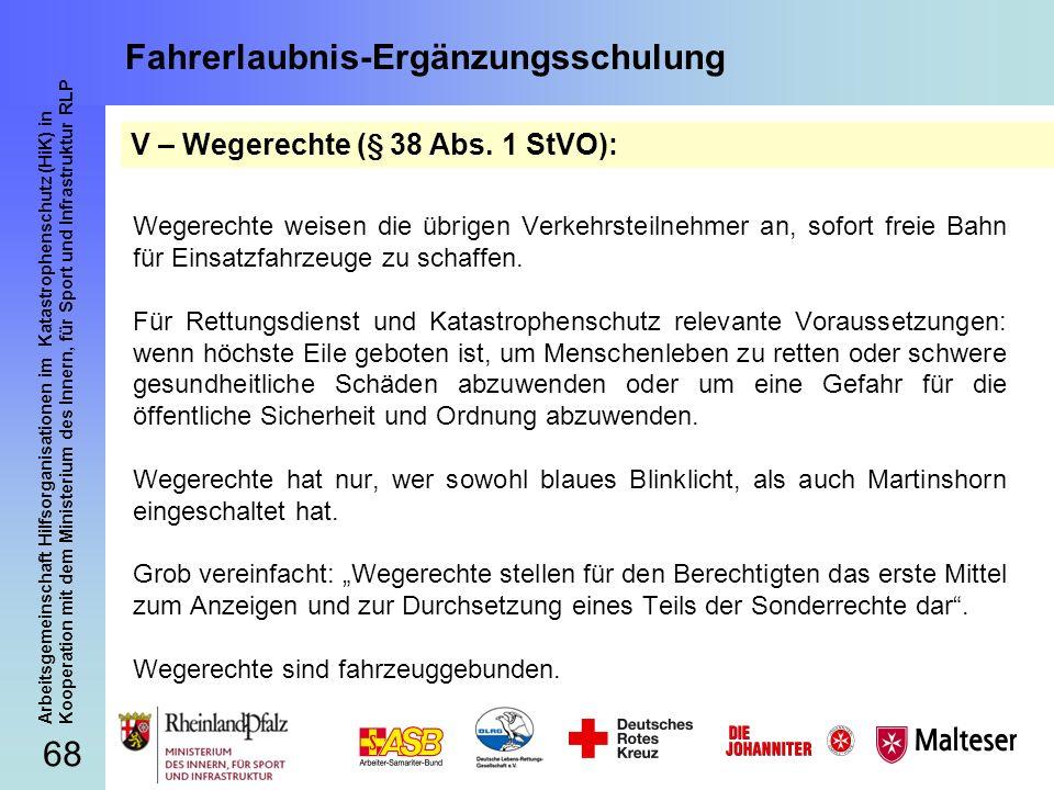68 Arbeitsgemeinschaft Hilfsorganisationen im Katastrophenschutz (HiK) in Kooperation mit dem Ministerium des Innern, für Sport und Infrastruktur RLP