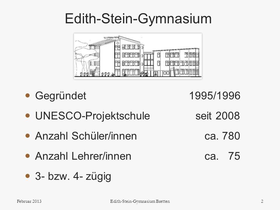 2 Gegründet 1995/1996 UNESCO-Projektschule seit 2008 Anzahl Schüler/innen ca. 780 Anzahl Lehrer/innen ca. 75 3- bzw. 4- zügig Edith-Stein-Gymnasium Fe