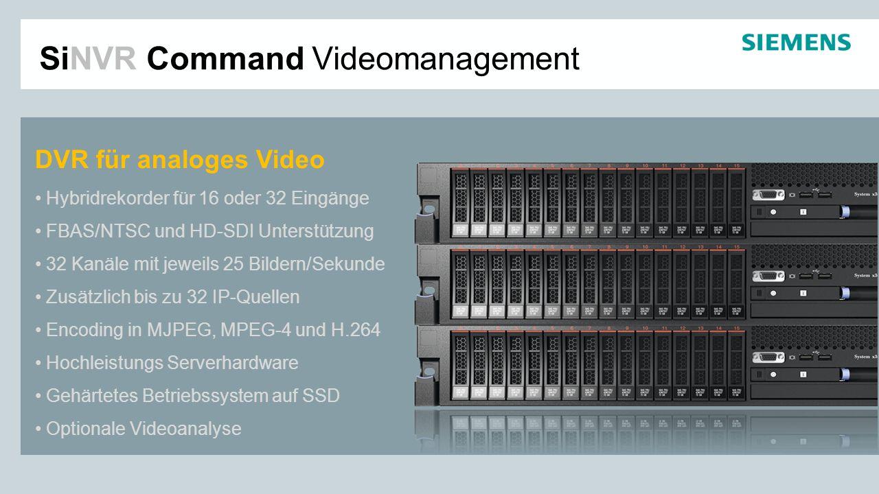 SiNVR Command Videomanagement DVR für analoges Video Hybridrekorder für 16 oder 32 Eingänge FBAS/NTSC und HD-SDI Unterstützung 32 Kanäle mit jeweils 2