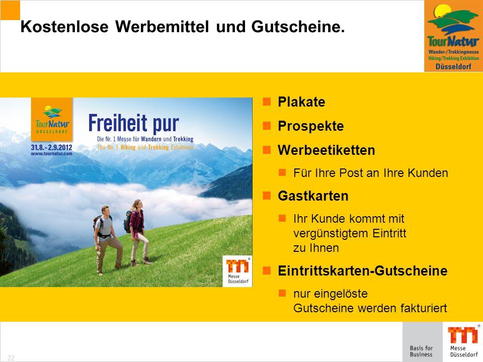 22 Kostenlose Werbemittel und Gutscheine.